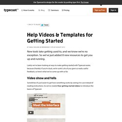 Help Videos & Templates for Getting Started
