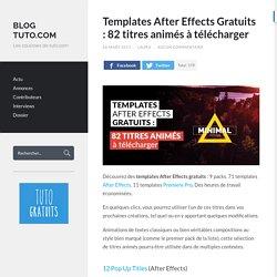 Templates After Effects gratuits : 82 titres animés à télécharger