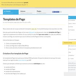 Templates de Page - Le Guide WordPress Le Guide WordPress: tutoriel, astuces, plugins et hébergement