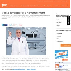 Medical Templates Had a Momentous Month