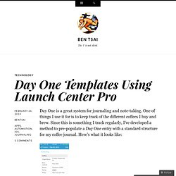 Day One Templates Using Launch Center Pro