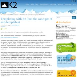 Templating with K2 (and the concepts of sub-templates)