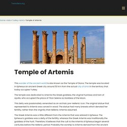 The Temple of Artemis, Turkey - 7 wonders