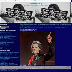 Temple Grandin (le film), un autre regard sur l'autisme, un autre regard sur le monde !
