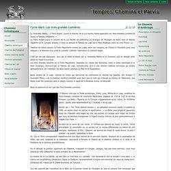 Temple et Parvis - Cycle Idart: Les trois grandes Lumières