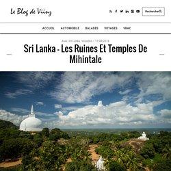 Les temples de Mihintale au Sri Lanka : l'autre Anuradhapura !