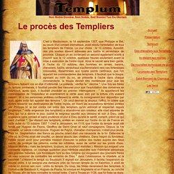 TEMPLUM: Le Procés des Templiers