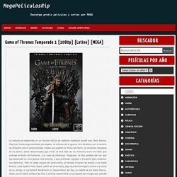 Game of Thrones Temporada 1 [1080p] [Latino] [MEGA] - MegaPeliculasRip -MegaPeliculasRip