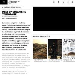 Meet-Up Urbanisme Temporaire