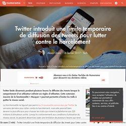 Twitter introduit une limite temporaire de diffusion des tweets pour lutter contre le harcèlement - Tech
