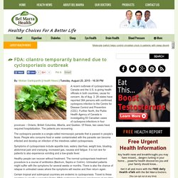 FDA: cilantro temporarily banned due to cyclosporiasis outbreak