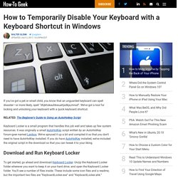 How to Temporarily Disable Your Keyboard with a Keyboard Shortcut in Windows