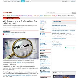 Wikileaks temporarily shuts down due to lack of funds