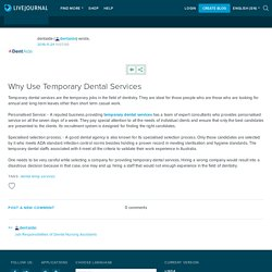 Why Use Temporary Dental Services: dentaide