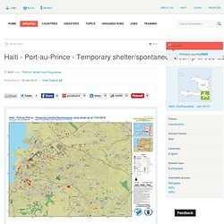 ReliefWeb » Map » Haiti - Port-au-Prince - Temporary shelter/spo