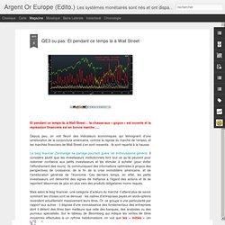 QE3 ou pas: Et pendant ce temps là à Wall Street