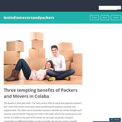 Three tempting benefits of Packers and Movers in Colaba
