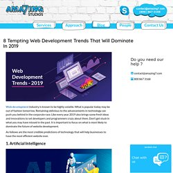 8 Tempting Web Development Trends That Will Dominate In 2019