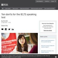 Ten don'ts for the IELTS speaking test