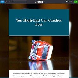 Ten High-End Car Crashes Ever