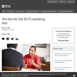 Ten dos for the IELTS speaking test