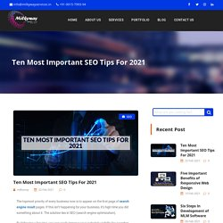 Ten Most Important SEO Tips For 2021