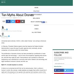 Ten Myths About Drones