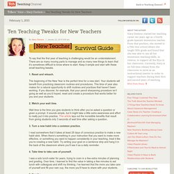 Ten Teaching Tweaks for New Teachers