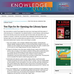 Ten Tips for Re-Opening the Library Space