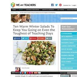 Ten Warm Winter Salads