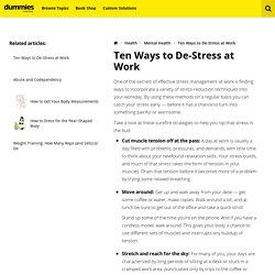 Ten Ways to De-Stress at Work