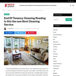 End Of Tenancy Cleaning Reading Is this the new best cleaning service