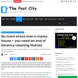 No more stress over a messy house – end of tenancy cleaning Staines