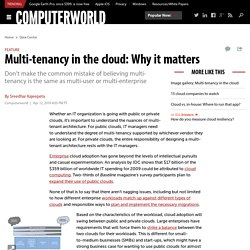 Multi-tenancy in the cloud: Why it matters