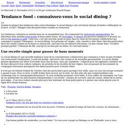 Tendance food : connaissez-vous le social dining ?