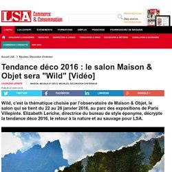 Tendance déco 2016 : le salon Maison & Objet... - Meubles, Décoration d'intérieur