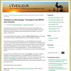 Tendance au découplage: l'émergence des MOOC avec mentors