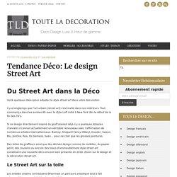 Tendance Déco: Le design Street Art - TLD Webzine