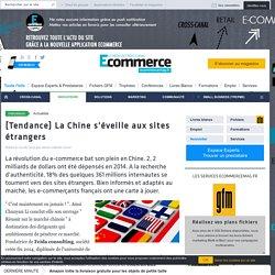 [Tendance] La Chine s'éveille aux sites étrangers