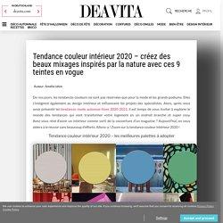 Tendance couleur intérieur 2020 - décryptage !