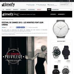 Cannes : un festival de montres