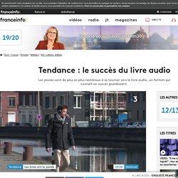 Tendance : le succès du livre audio