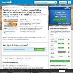 Tendance-Travaux.fr - Tendance travaux, le blog Technitoit