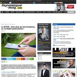 Le BYOD : bien plus qu'une tendance, un véritable phénomène !