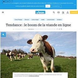 Tendance : le boom de la viande en ligne - Le Parisien