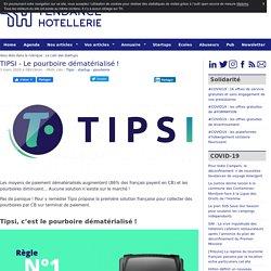TIPSI - Le pourboire dématérialisé ! - TendanceHotellerie