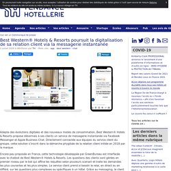 Best Western® Hotels & Resorts poursuit la digitalisation de sa relation client via la messagerie instantanée  - TendanceHotellerie