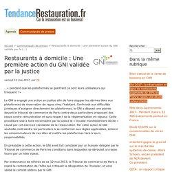Restaurants à domicile : Une première action du GNI validée par la (...) - TendanceRestauration.fr
