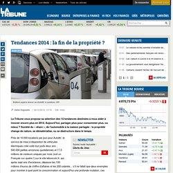 Tendances 2014 : la fin de la propriété ?
