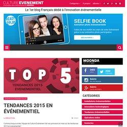 Tendances 2015 en événementiel
